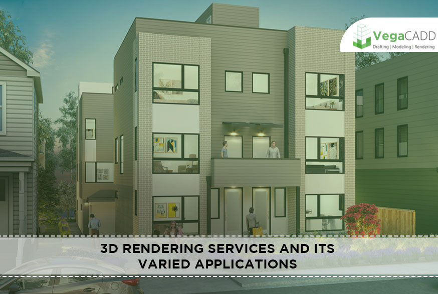 3D Rendering Services And Its Varied Applications