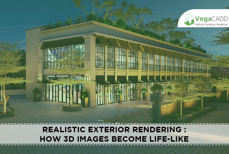 Realistic Exterior Rendering