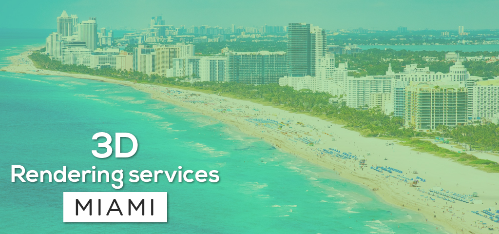 3D Rendering Services Miami